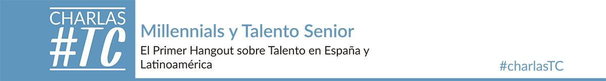 Millennials y Talento Senior