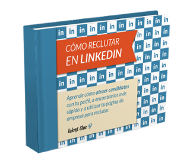 Cómo reclutar en LinkedIn