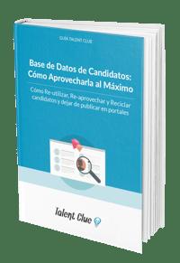 La Base de Datos de Candidatos Ideal