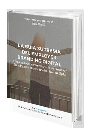 La Guía Suprema del Employer Branding Digital